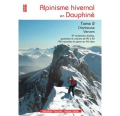 ALPINISME HIVERNAL en DAUPHINE.TOME 2